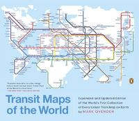Transit Maps of the World 1st Edition 9780143128496 0143128493