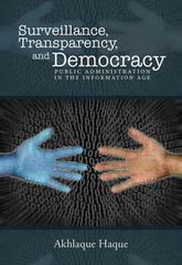 Surveillance,  Transparency, and Democracy 2nd Edition 9780817318772 0817318771