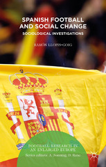 Spanish Football and Social Change 1st Edition 9781137467942 1137467940