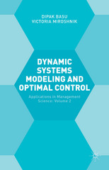 Dynamic Systems Modeling and Optimal Control 1st Edition 9781137508935 1137508930