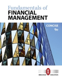 Fundamentals of Financial Management, Concise Edition 9th Edition 9781305635937 1305635930