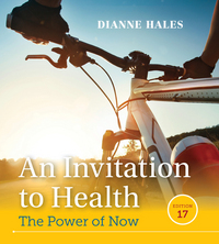 An Invitation to Health 17th Edition 9781305638006 130563800X