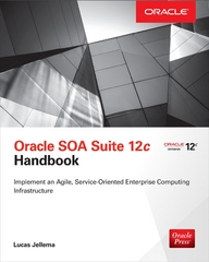Oracle SOA Suite 12c Handbook 1st Edition 9780071824606 007182460X