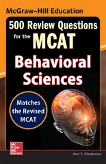McGraw-Hill Education 500 Review Questions for the MCAT: Behavioral Sciences 1st Edition 9780071841399 0071841393