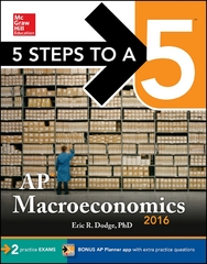 5 Steps to a 5 AP Macroeconomics 2016 2nd Edition 9780071844901 0071844902