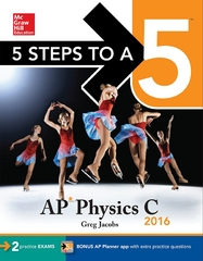 5 Steps to a 5 AP Physics C 2016 2nd Edition 9780071846424 0071846425