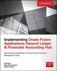 Implementing Oracle Fusion General Ledger and Oracle Fusion Accounting Hub 1st Edition 9780071846639 0071846638