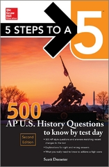 5 Steps to a 5 500 AP US History Questions to Know by Test Day, 2nd edition 2nd Edition 9780071848602 0071848606