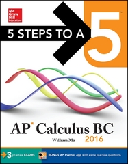 5 Steps to a 5 AP Calculus BC 2016 2nd Edition 9780071849999 0071849998