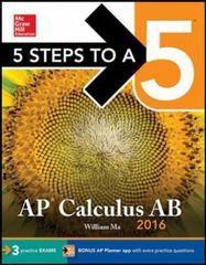 5 Steps to a 5 AP Calculus AB 2016 2nd Edition 9780071850278 0071850279
