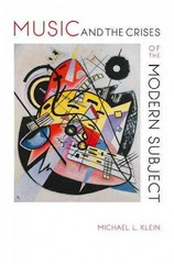 Music and the Crises of the Modern Subject 1st Edition 9780253017208 0253017203