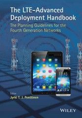 The LTE-Advanced Deployment Handbook 1st Edition 9781118484807 1118484800
