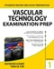 Vascular Technology Examination PREP
