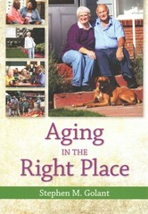 Aging in the Right Place 1st Edition 9781938870330 1938870336