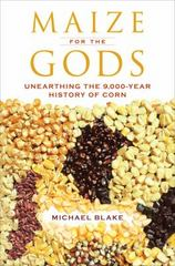 Maize for the Gods 1st Edition 9780520286962 0520286960