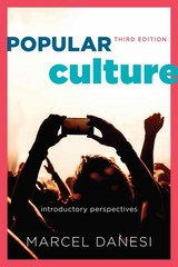 Popular Culture 3rd Edition 9781442242166 1442242167