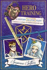 Ever after High: Hero Training 1st Edition 9780316401395 0316401390