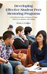 Developing Effective Student Peer Mentoring Programs 1st Edition 9781620360767 1620360764