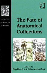 The Fate of Anatomical Collections 1st Edition 9781317031932 1317031938