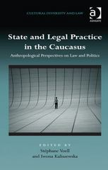 State and Legal Practice in the Caucasus 1st Edition 9781317050506 1317050509