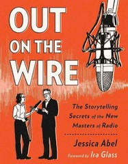 Out on the Wire 1st Edition 9780385348430 0385348436