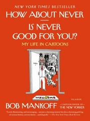 How About Never--Is Never Good for You? 1st Edition 9781250062420 125006242X