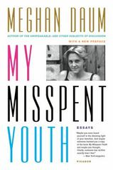 My Misspent Youth 1st Edition 9781250067654 1250067650