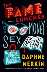 The Fame Lunches 1st Edition 9781250074768 1250074762