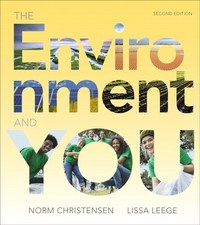 The Environment and You 2nd Edition 9780321957894 032195789X