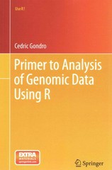 Primer to Analysis of Genomic Data Using R 1st Edition 9783319144740 331914474X