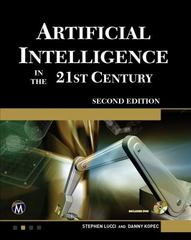 Artificial Intelligence in the 21st Century 2nd Edition 9781942270003 1942270003