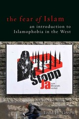 The Fear of Islam 1st Edition 9781451465495 1451465491