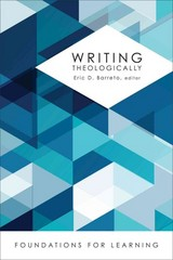 Writing Theologically 1st Edition 9781451483406 1451483406