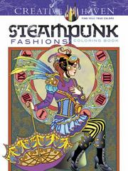 Creative Haven Steampunk Fashions Coloring Book 1st Edition 9780486797489 0486797481