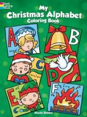 My Christmas Alphabet Coloring Book 1st Edition 9780486792446 0486792447