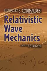 Relativistic Wave Mechanics 1st Edition 9780486793771 048679377X