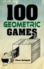100 Geometric Games 1st Edition 9780486789569 048678956X