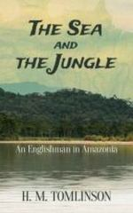 The Sea and the Jungle 1st Edition 9780486795737 048679573X