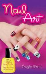 Nail Art 1st Edition 9780486797458 0486797457