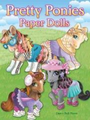 Pretty Ponies Paper Dolls 1st Edition 9780486791005 0486791009