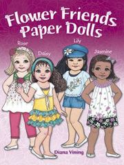 Flower Friends Paper Dolls 1st Edition 9780486797588 0486797589