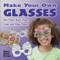 Make Your Own Glasses 1st Edition 9780486794082 0486794083