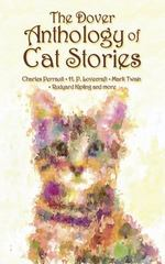 The Dover Anthology of Cat Stories 1st Edition 9780486794648 0486794644