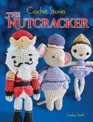 Crochet Stories: E. T. A. Hoffmann's the Nutcracker 1st Edition 9780486794600 0486794601