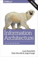 Information Architecture 4th Edition 9781491911686 1491911689