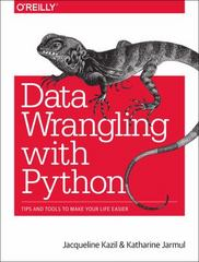 Data Wrangling with Python 1st Edition 9781491948811 1491948817
