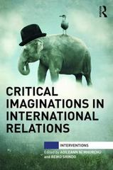 Critical Imaginations in International Relations 1st Edition 9781138823204 1138823201