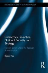 Democracy Promotion, National Security and Strategy 1st Edition 9781138828650 1138828653