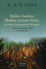 Edible Gender, Mother-in-Law Style, and Other Grammatical Wonders 1st Edition 9780198702900 0198702906