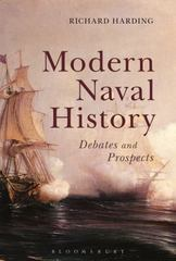 Modern Naval History 1st Edition 9781472579089 1472579089